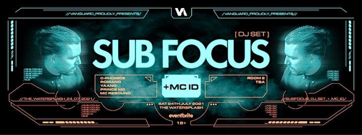 Vanguard proudly presents Sub Focus  + MC ID image