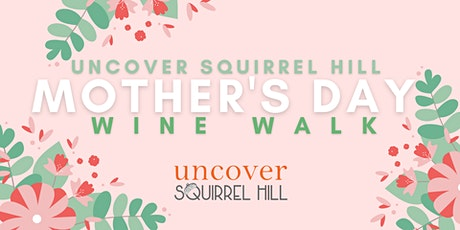Mother's Day Wine Walk tickets