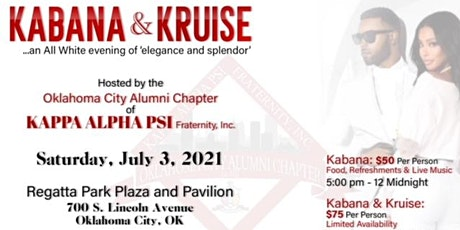 Kabana and Kruise ( an All White evening of elegance and splendor) July 3rd tickets