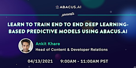 Train End-to-End Deep Learning-based Predictive Models Using Abacus.AI tickets
