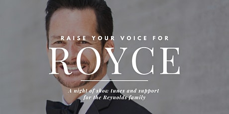 Raise Your Voice for Royce tickets