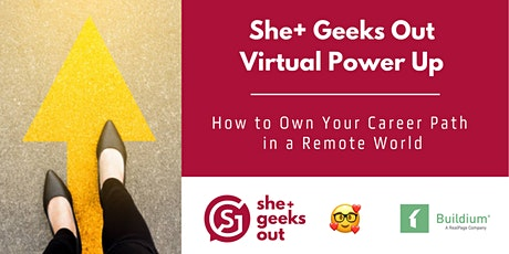 She+ Geeks Out Power Up: Own Your Career Path Sponsored by Buildium tickets