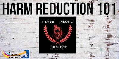 Harm Reduction 101