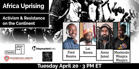 Africa Uprising: Activism and Resistance on the Continent tickets