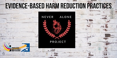 Evidence-based Harm Reduction Practices
