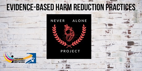 Evidence-based Harm Reduction Practices tickets