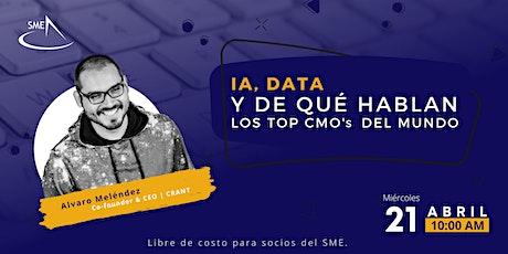 SME Webinar: IA, DATA y de qué hablan los Top CMO's del mundo entradas