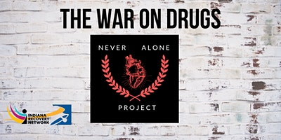 The War on Drugs – Harm Reduction Training