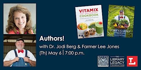 Authors! with Dr. Jodi Berg & Farmer Lee Jones tickets