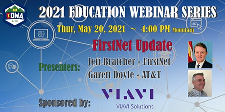 COWA Educational Webinar Series - FirstNet Update tickets