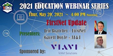 COWA Educational Webinar Series - FirstNet Update tickets