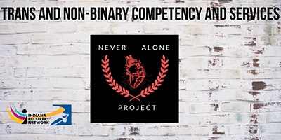 Trans and Non-binary Competency and Services