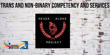 Trans and Non-binary Competency and Services tickets