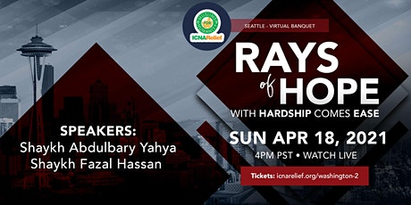 Rays  of Hope:  With Hardship Comes Ease - Seattle tickets