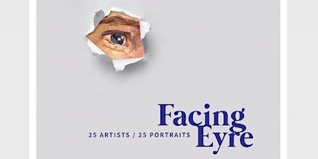 Facing Eyre: Meet the Artists tickets