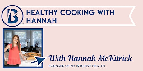 Healthy Cooking with Hannah tickets