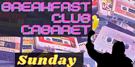 Virtual Breakfast Club Cabaret tickets