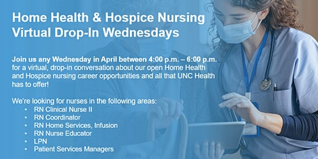 Home Health and Hospice Nursing Virtual Drop-In Career Event! tickets