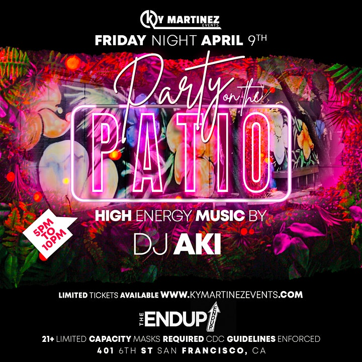 Ky Martinez Events & The EndUp present Party on the PATIO image