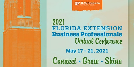 2021 Florida Extension Business Professionals Virtual Conference (FEBPC) tickets