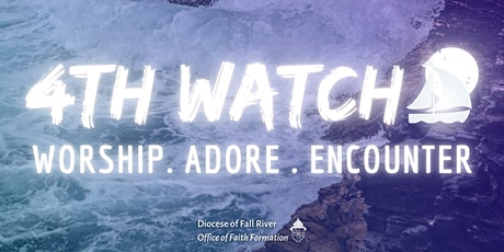 4th Watch - Praise & Worship Night tickets