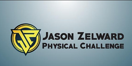 2nd Annual Jason Zelward Physical Challenge tickets