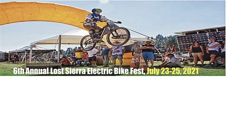 6th  Annual Lost Sierra Electric BikeFest July 23-25 2021 Camp/Race/Ride tickets