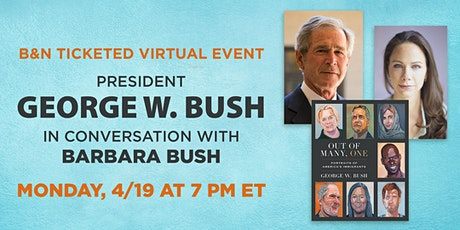 B&N Virtually Presents:  President Bush to discuss OUT OF  MANY, ONE tickets