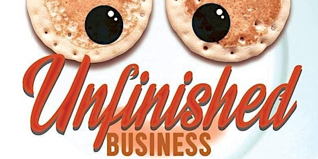 UNFINISHED BUSINESS: BRUNCH EDITION tickets