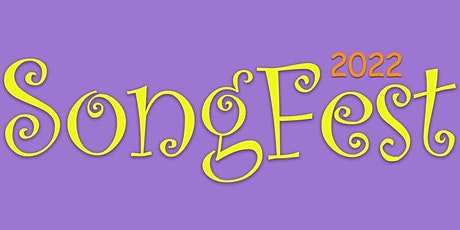 SongFest 2022 tickets