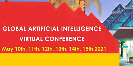 Global Artificial Intelligence Virtual Conference  May 2021 tickets
