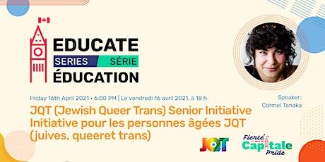 EDUCATE series: JQT (Jewish Queer Trans) Seniors Initiative tickets
