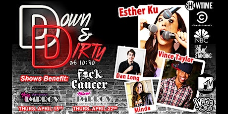 Down & Dirty at 10:30pm Show at the Miami Improv tickets