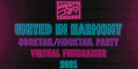 United in Harmony Cocktail/Mocktail Party Virtual Fundraiser 2021 tickets