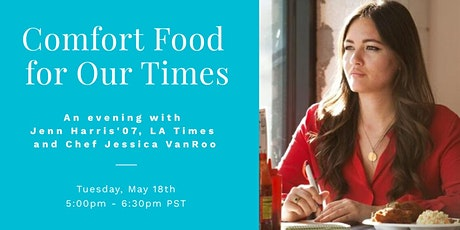 Comfort Food for Our Times:  Jenn Harris '07 LA Times and Chef Jessica tickets