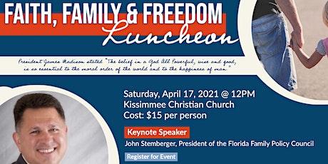 Faith, Freedom, and Family Luncheon tickets