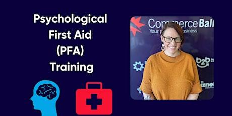 Psychological First Aid (PFA) Training tickets