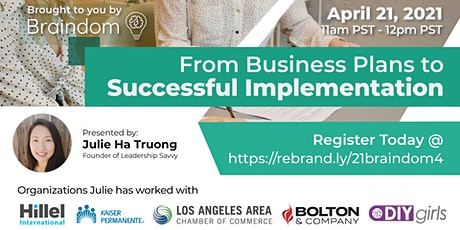 From Business Plans to Successful Implementation tickets