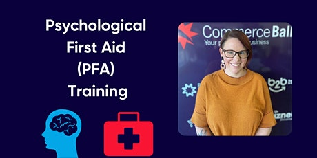 Psychological First Aid (PFA) Training tickets