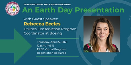 Transportation YOU Arizona Presents an Earth Day Presentation tickets