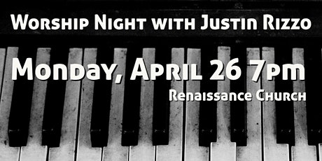 Worship Night with Justin Rizzo tickets