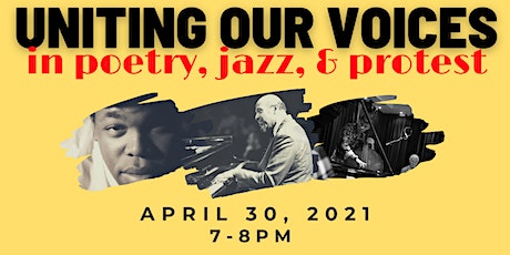 UNITING OUR VOICES in Poetry, Jazz, & Protest tickets
