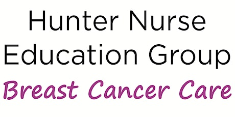 Hunter Breast Cancer Care Education event tickets