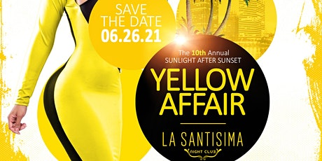 The 10th Annual YELLOW AFFAIR tickets