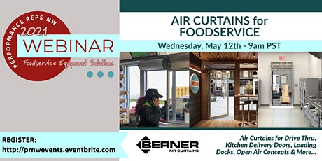 Air Curtain Solutions for Foodservice - featuring Berner tickets