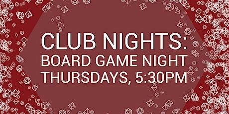 Club Nights: Board Game Night tickets
