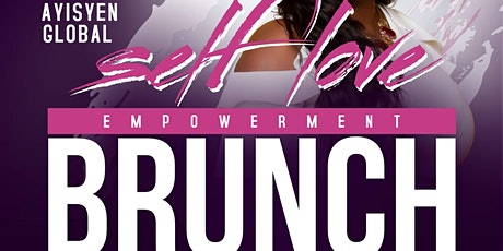 Fanm Ayisyèn 2nd Annual Self Love Empowerment Brunch tickets