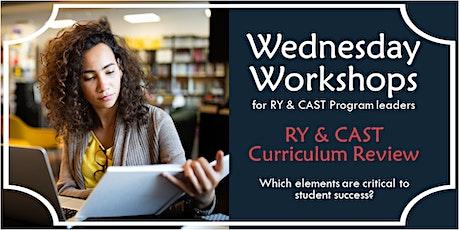 Wednesday Workshop: Curriculum Review tickets