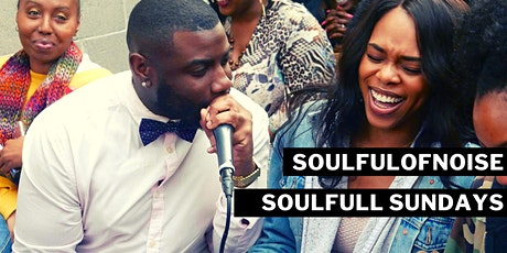 SoulfulofNoise Presents: Soulful Sundays Open Mic tickets