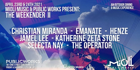 Mioli Music presents: The Weekender II at Public Works Park (SATURDAY) tickets